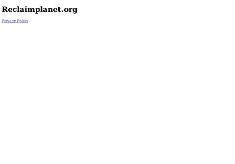 reclaimplanet.org thumbnail